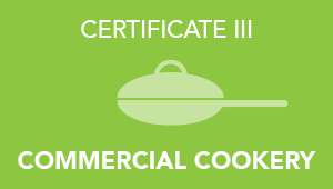 Certificate 3 in Commercial Cookery