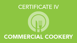 Certificate 4 in Commercial Cookery